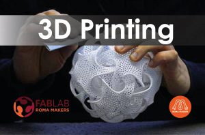 Workshop Stampa 3D Professionale @ Fablab Roma Makers Garbatella | Roma | Lazio | Italia