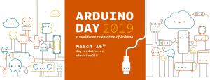 Arduino Day 2019 @ Spazio Chirale | Roma | Lazio | Italia