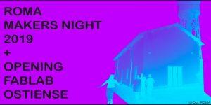 Roma Makers Night e Opening FabLab Ostiense @ FabLab Ostiense | Roma | Lazio | Italia